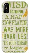 Dog Wisdom IPhone Case