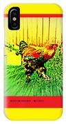 Don't Be Chicken, Be Cocky IPhone Case