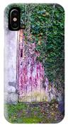 Door Covered In Ivy IPhone Case