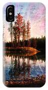 Echo Lake In Montana IPhone Case by Deahn   Benware