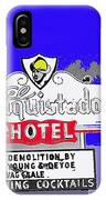 El Conquistador Hotel Demolition Sign 1968 Tucson Arizona 1968-2012 IPhone Case
