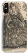 Elizabeth, Queen Of England, C.1603 IPhone Case