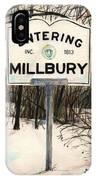 Entering Millbury IPhone Case