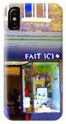 Fait Ici Organic General Store Notre Dame Corner Charlevoix St Henri Shops City Scene Carole Spandau IPhone Case