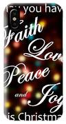 Faith Love Peace Joy IPhone Case