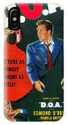 Film Noir Edmund O'brien D.o.a. 1949 Poster Color Added 2008 IPhone Case