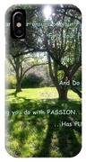 Find Your Passion IPhone Case