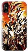 Fire In The Corn Field IPhone Case