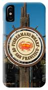 Fisherman's Wharf Sign IPhone Case