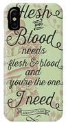 Flesh And Blood - Johnny Cash Lyric IPhone X Case
