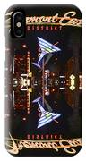 Fremont East 1 IPhone Case