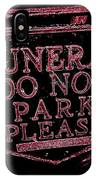 Funeral Sign IPhone Case