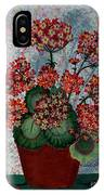 Geraniums In A Copper Pot IPhone Case