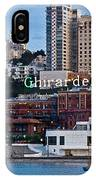 Ghirardelli Square IPhone Case