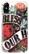 God Bless Our Home IPhone Case