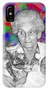 Grandma And Rose IPhone Case