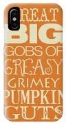 Great Big IPhone Case