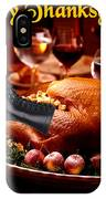 Gung Ho Turkey IPhone Case