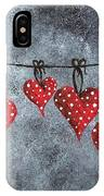 Hanging On To Love IPhone Case