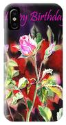 Happy Birthday Rose IPhone Case