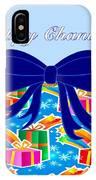 Happy Cahnukah Presents IPhone Case