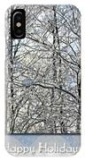 Happy Holidays Greeting - Icicles On Trees IPhone Case