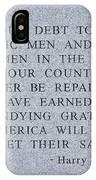 Harry S Truman Quote Memorial IPhone Case