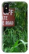Haul Cane Road IPhone Case
