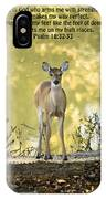 He Makes My Feet Like The Feet Of Deer IPhone Case