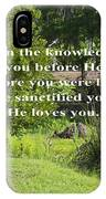 He Sanctified You IPhone Case