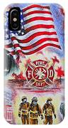 Heroes American Firefighters IPhone Case