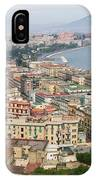 High Angle View Of A City, Naples IPhone Case