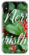 Holly Berries Merry Christmas IPhone Case