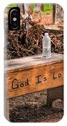 Holt Cemetery - God Is Love Bench IPhone Case