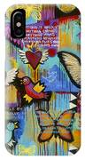 I Have Wings To Fly IPhone Case by Carla Bank