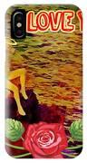 I Love You Card IPhone Case