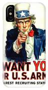 I Want You For U S Army IPhone Case