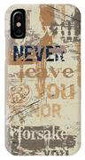 I Will Never IPhone Case