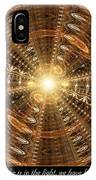 In The Light IPhone Case