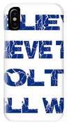 Indianapolis Colts I Believe IPhone Case