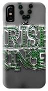 Irish Princess IPhone Case