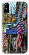Iron Door Saloon - The Oldest Saloon In California IPhone Case