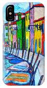 Italy - Venice - Colorful Burano - The Right Side  IPhone Case