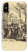 Jacques Callot French, 1592 - 1635, The Betrayal IPhone Case