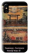 Japanese Currency From World War II IPhone Case