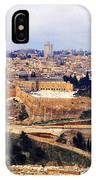 Jerusalem From Mount Olive IPhone Case