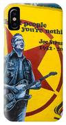 Joe Strummer Without People You're Nothing IPhone Case