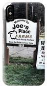 Joe's Place Farms IPhone Case