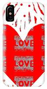 Just Love IPhone Case
