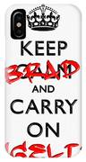 Keep Calm And Carry On 01 IPhone Case